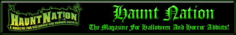Click Here To Visit Haunt Nation Magazine!!